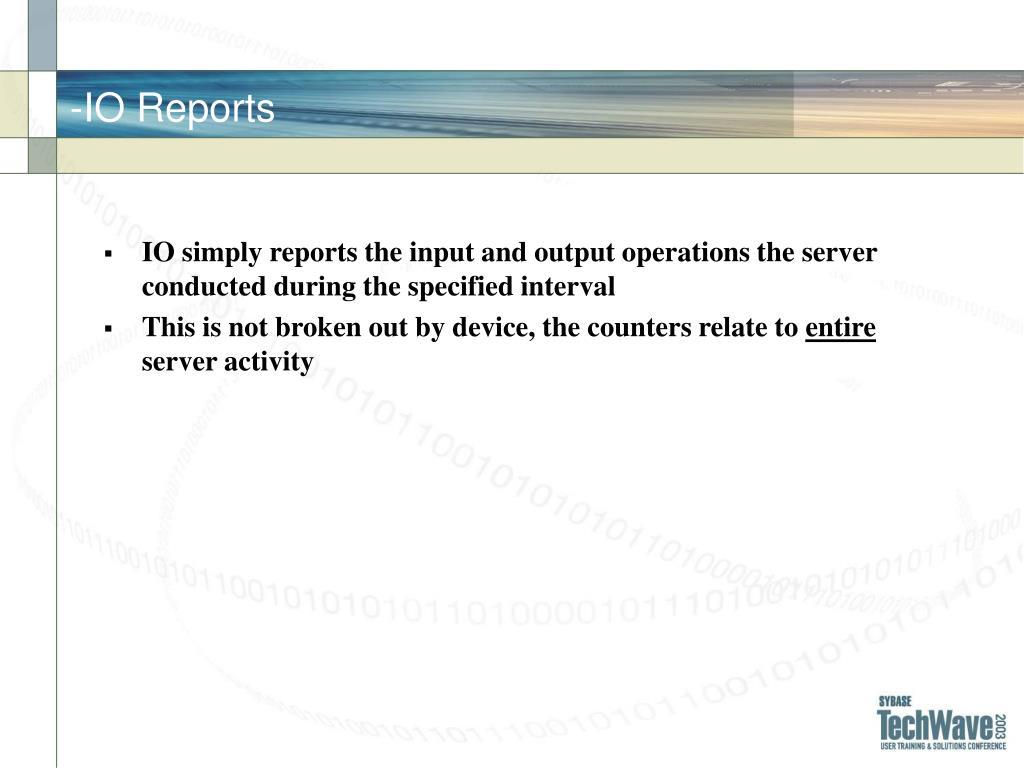 -IO Reports