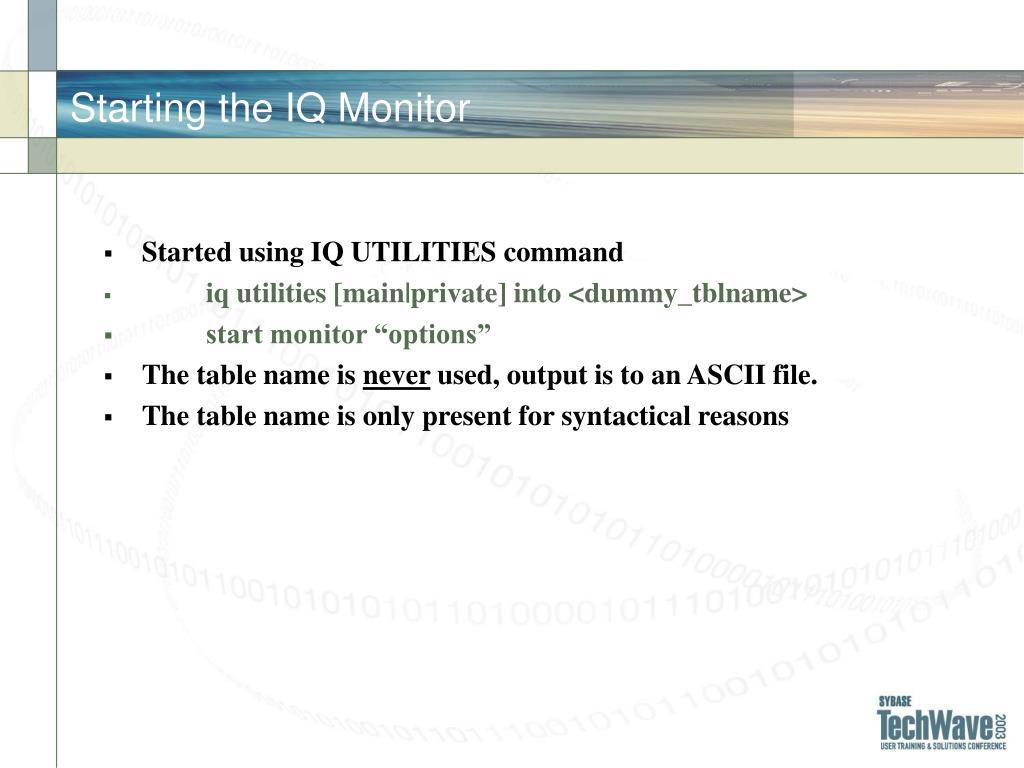 Starting the IQ Monitor