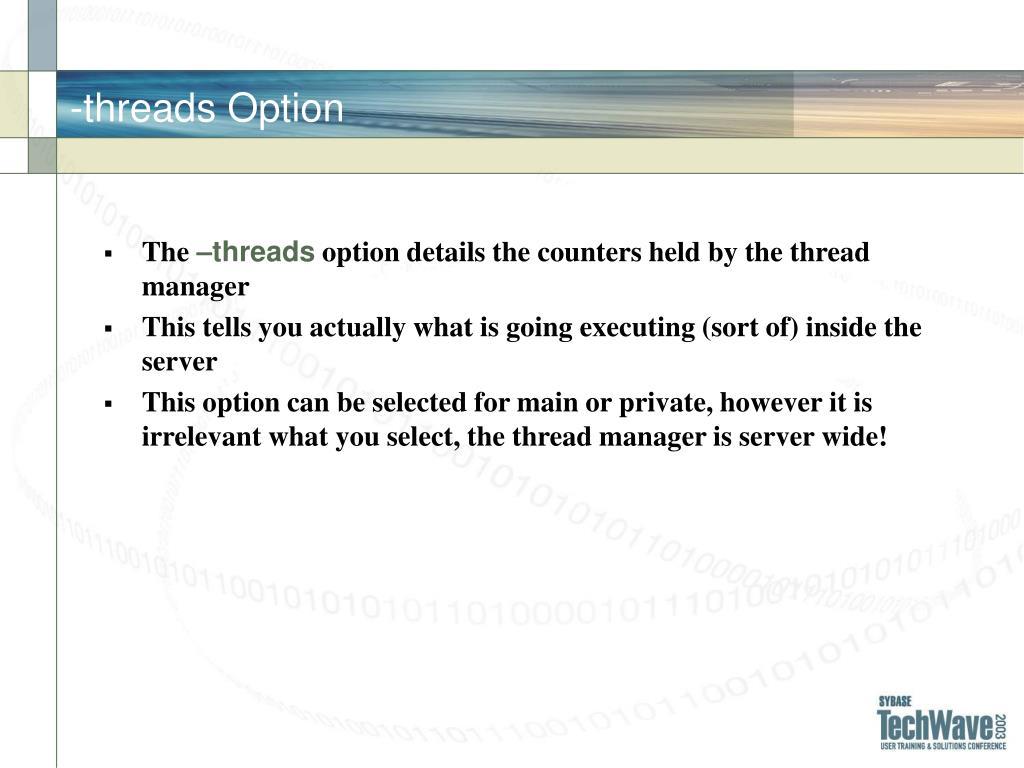 -threads Option