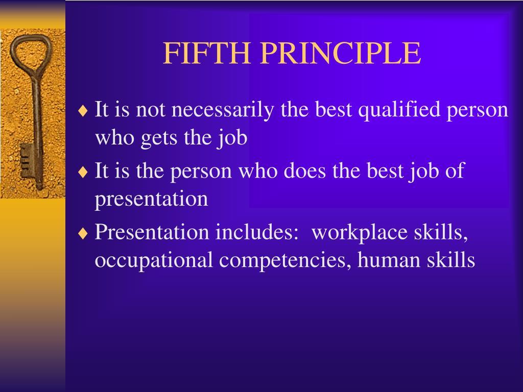 FIFTH PRINCIPLE
