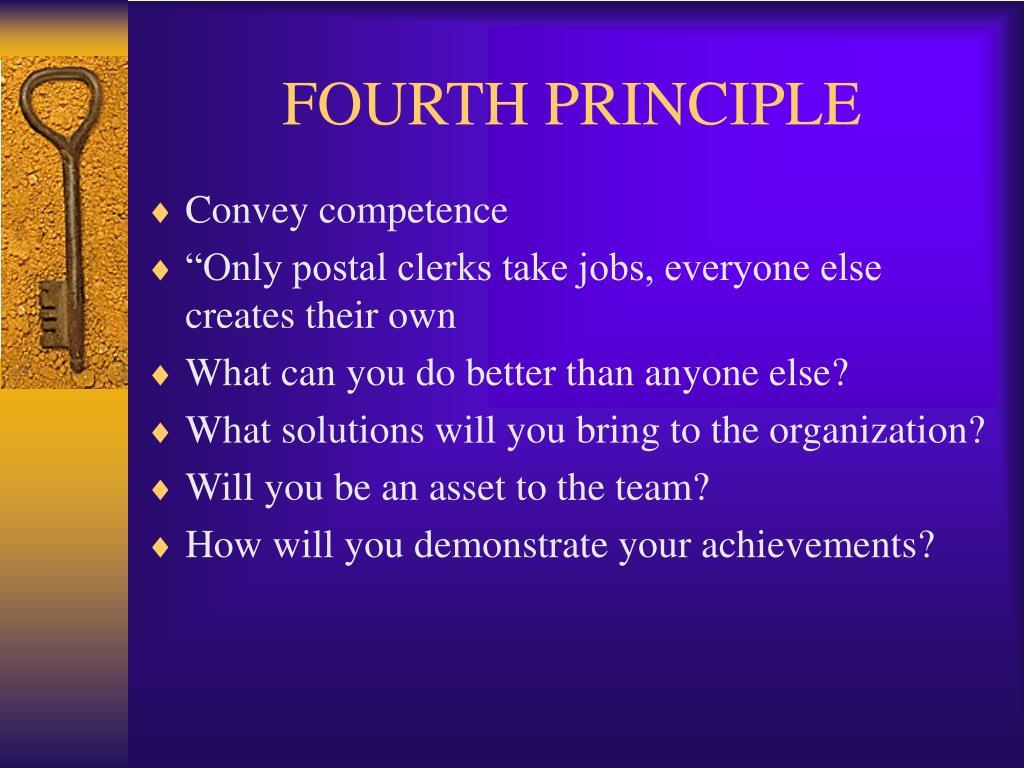 FOURTH PRINCIPLE