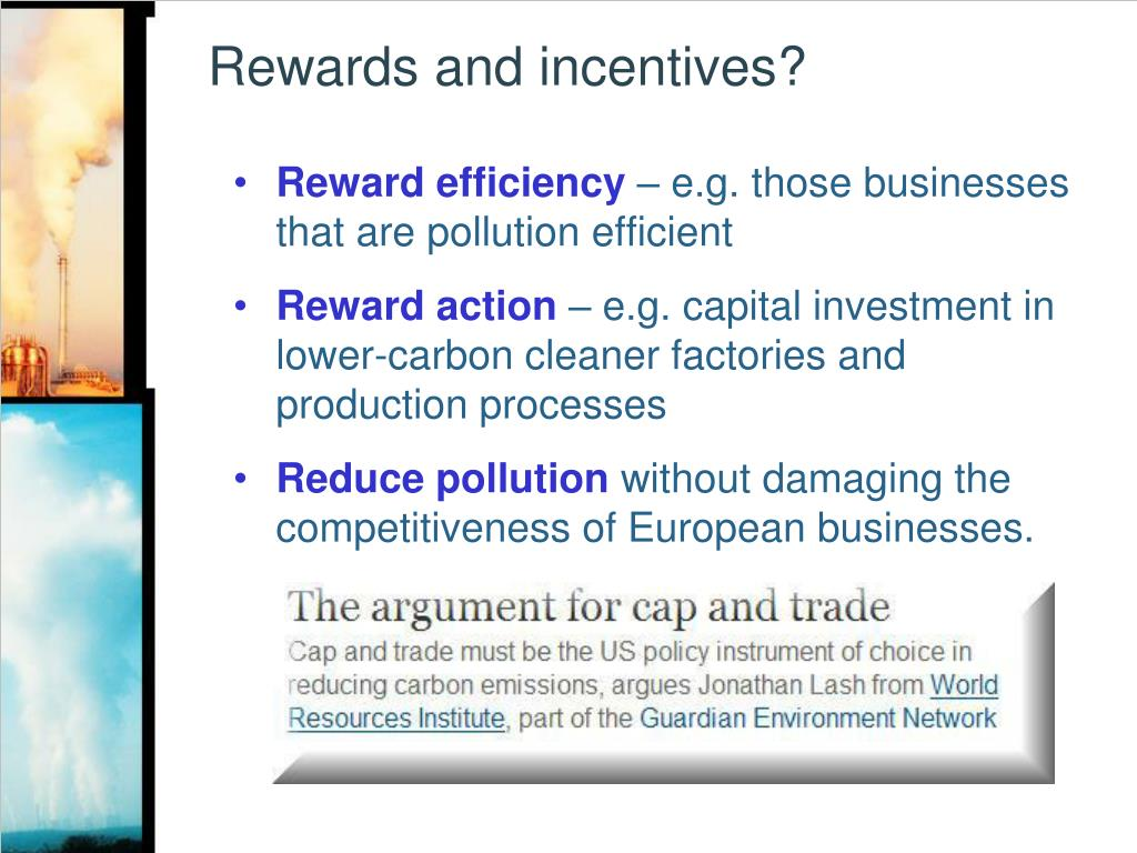 Rewards and incentives?