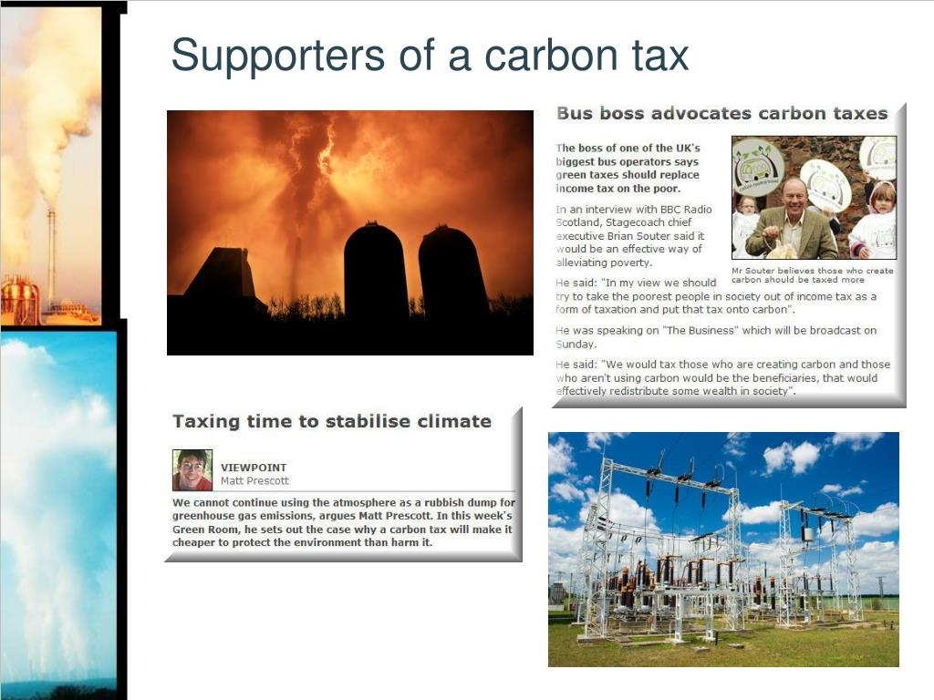 Supporters of a carbon tax