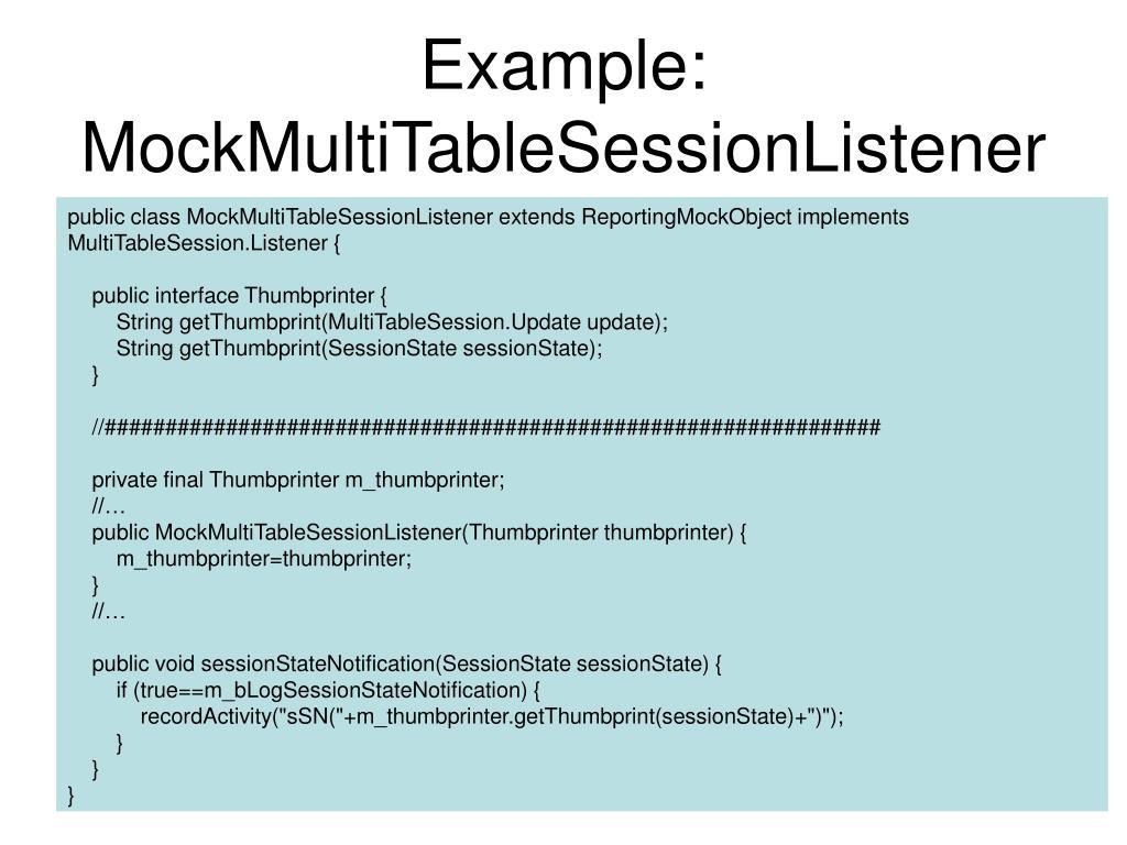 Example: MockMultiTableSessionListener
