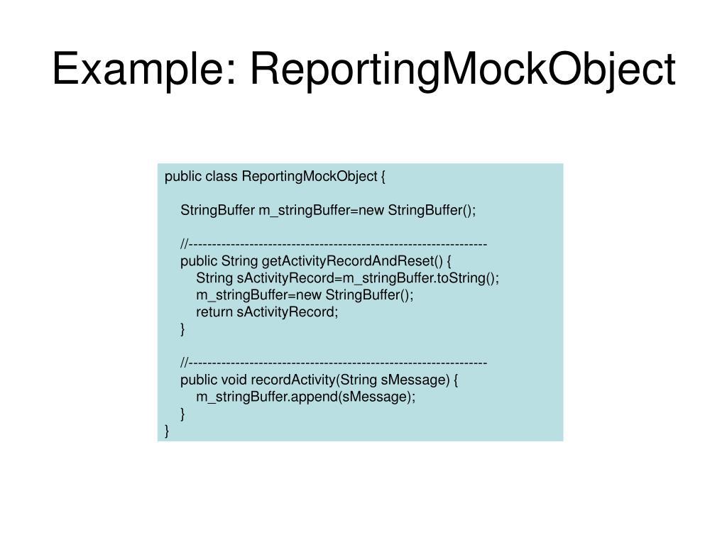 Example: ReportingMockObject