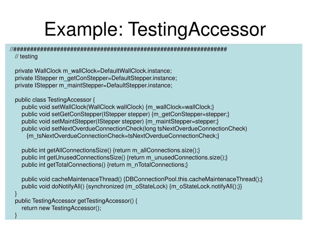 Example: TestingAccessor