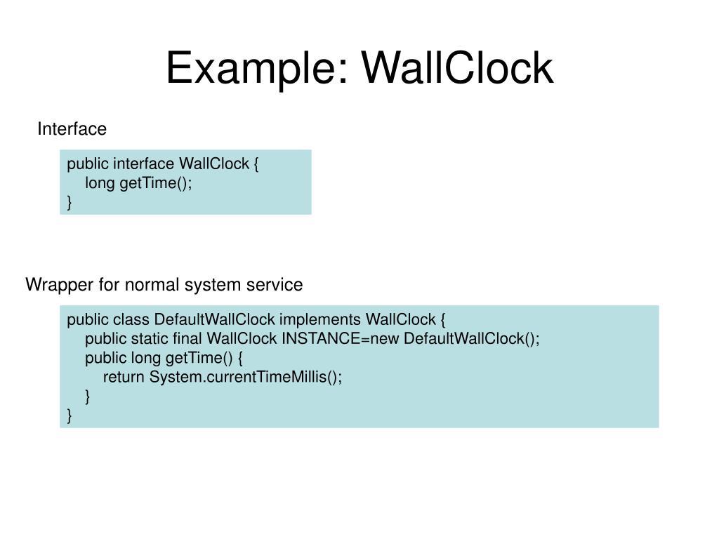 Example: WallClock