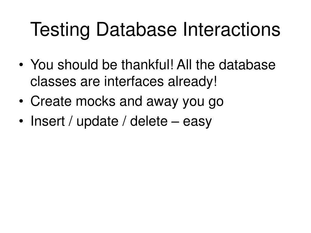 Testing Database Interactions