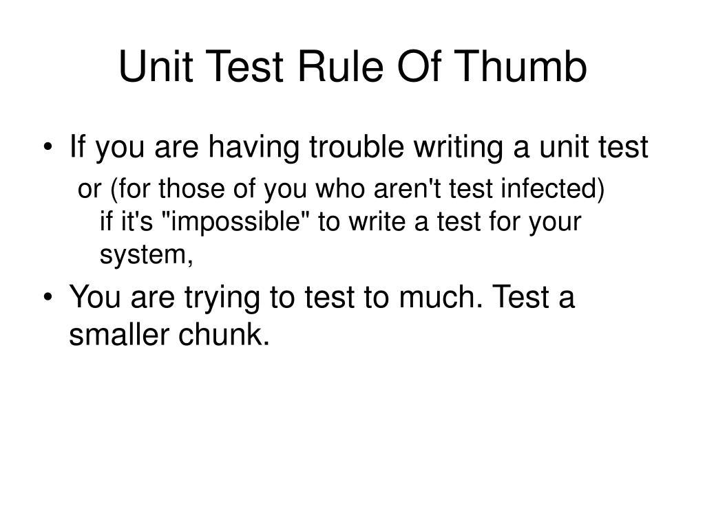 Unit Test Rule Of Thumb
