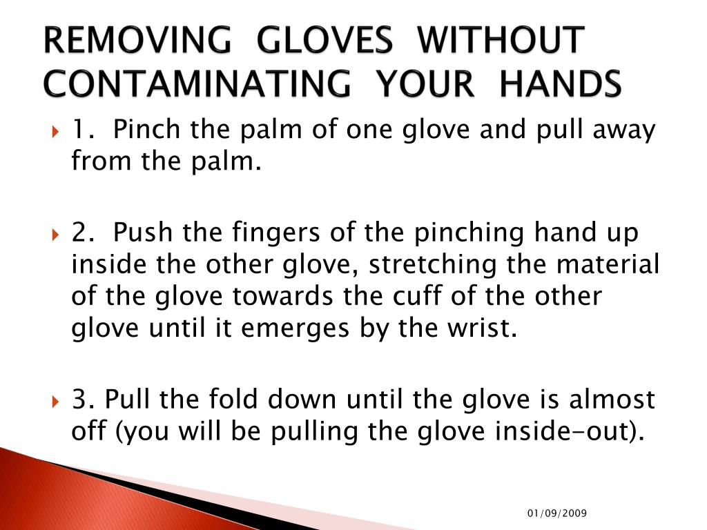 REMOVING  GLOVES  WITHOUT CONTAMINATING  YOUR  HANDS