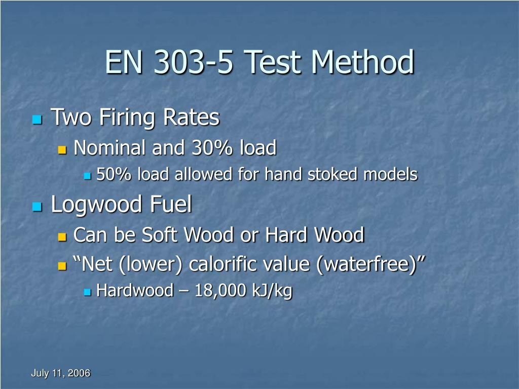 EN 303-5 Test Method