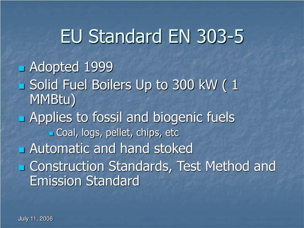 EU Standard EN 303-5