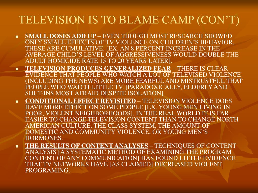 TELEVISION IS TO BLAME CAMP (CON'T)