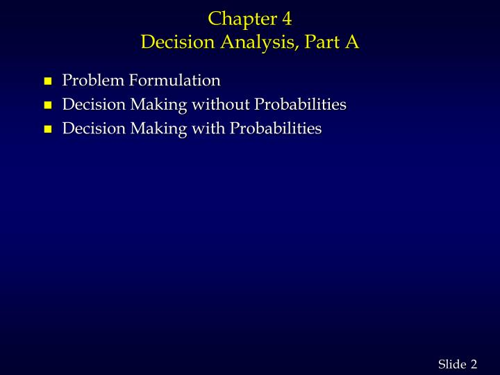 Chapter 4 decision analysis part a
