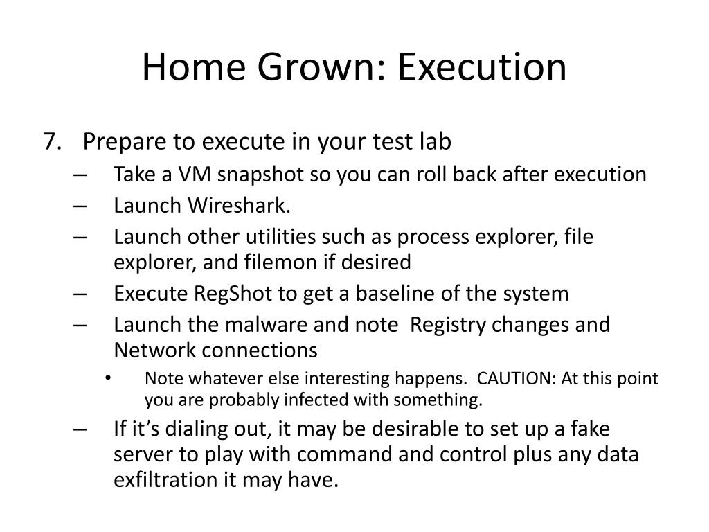 Home Grown: Execution