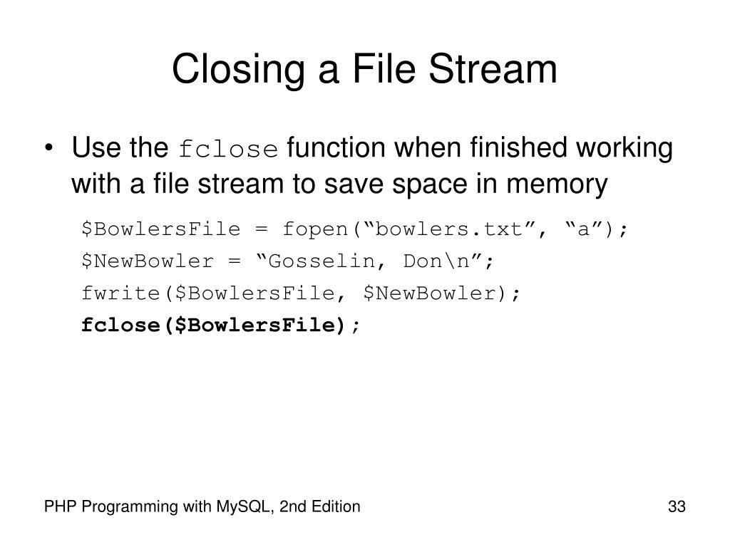Closing a File Stream