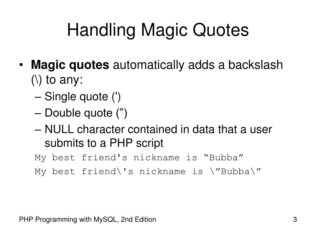 Handling Magic Quotes