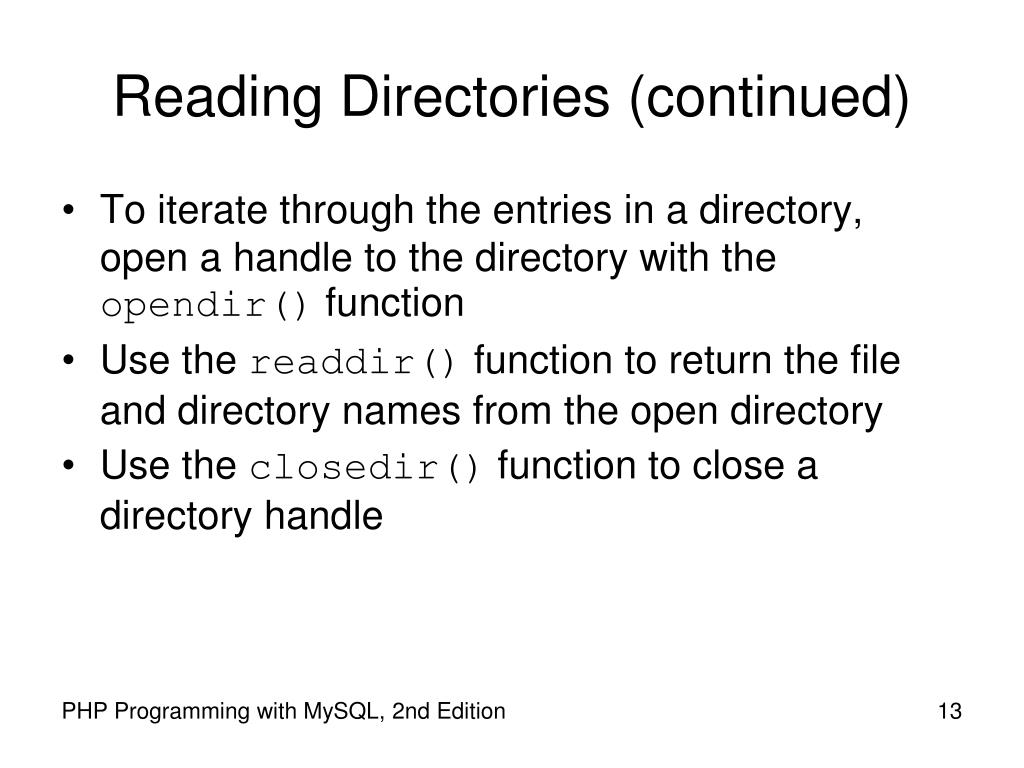 Reading Directories (continued)