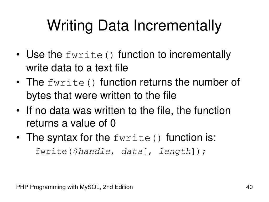 Writing Data Incrementally