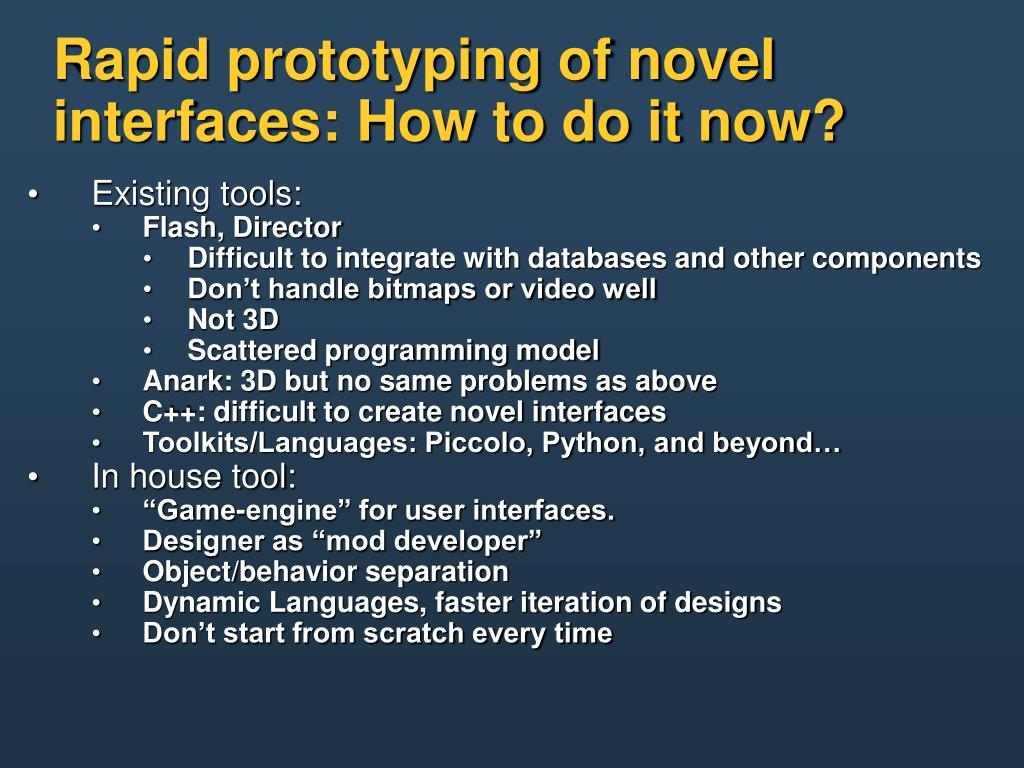 Rapid prototyping of novel interfaces: How to do it now?