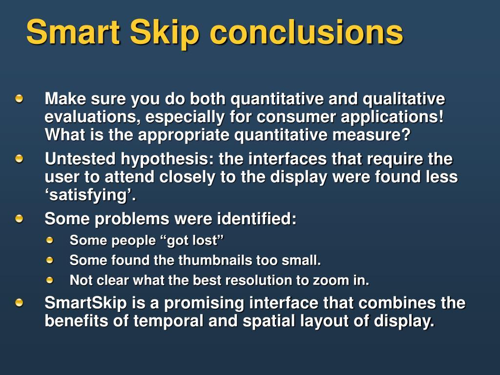 Smart Skip conclusions