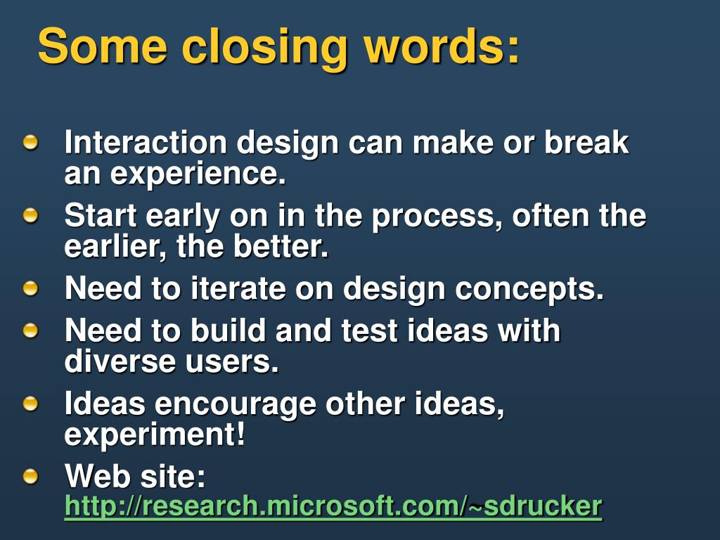 Some closing words:
