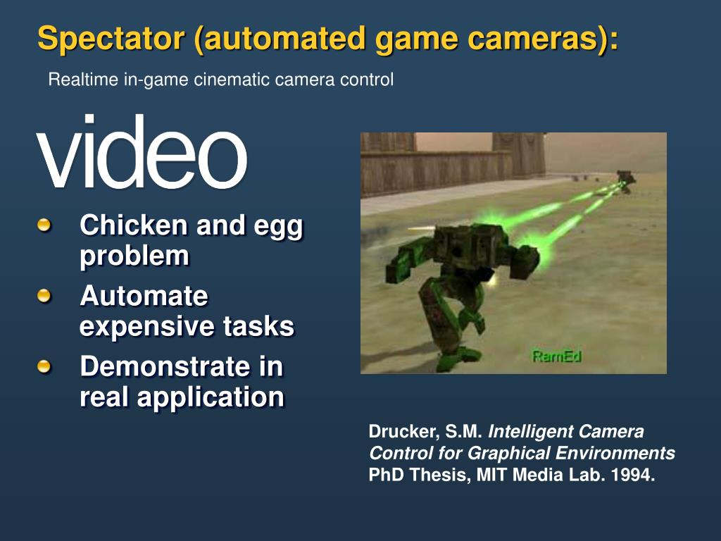 Spectator (automated game cameras):