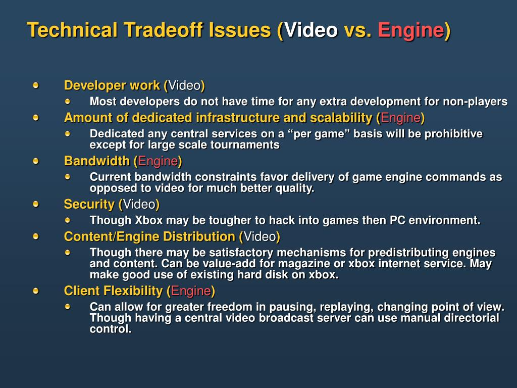 Technical Tradeoff Issues (