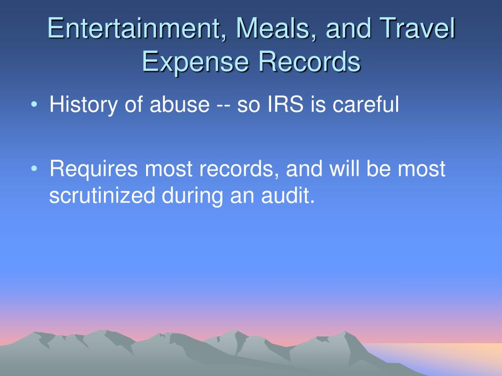 Entertainment, Meals, and Travel Expense Records