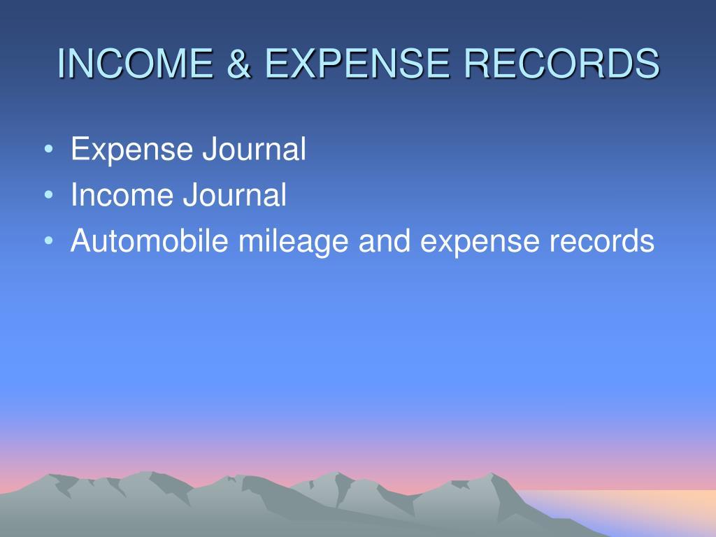 INCOME & EXPENSE RECORDS