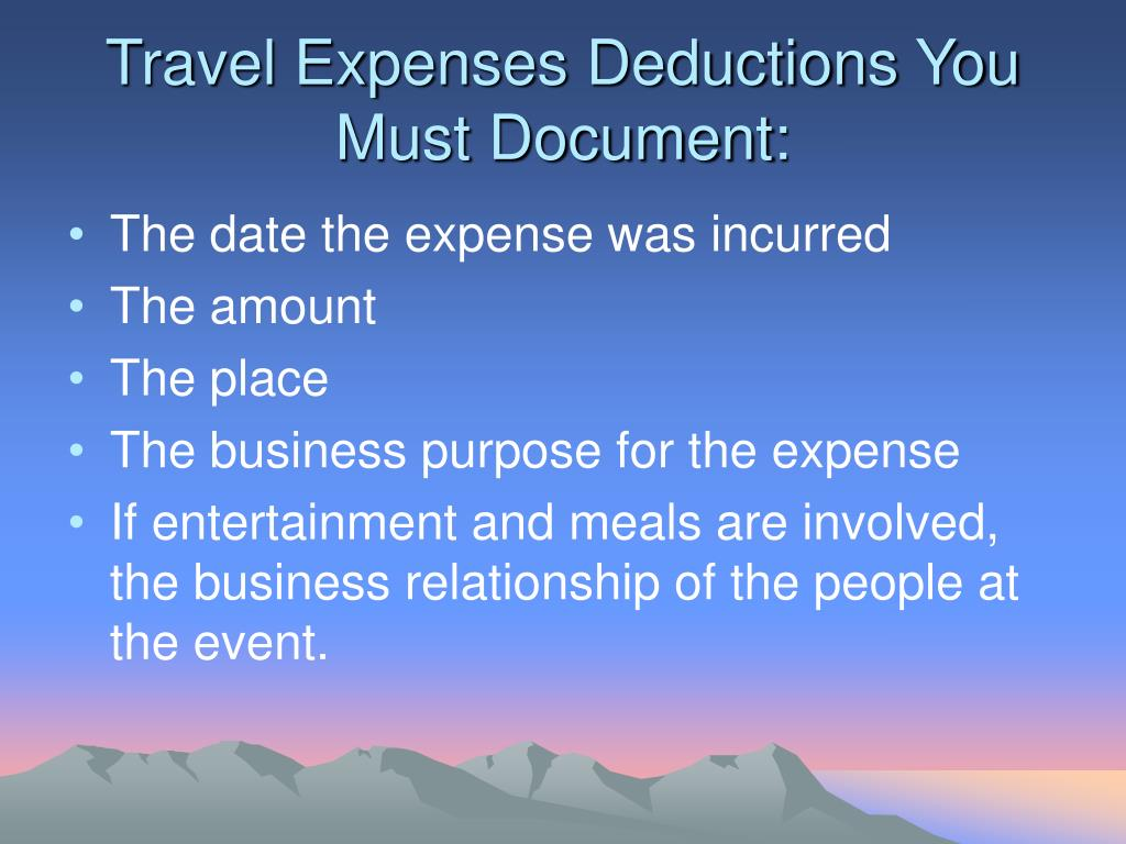Travel Expenses Deductions You Must Document: