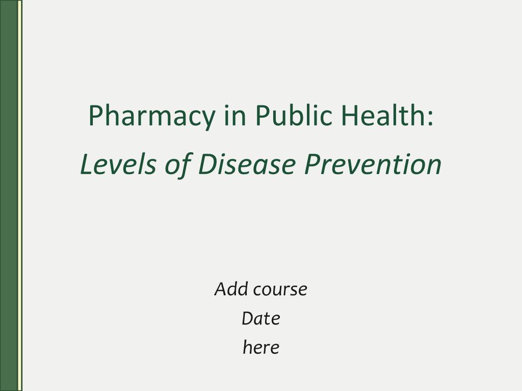 Pharmacy in Public Health: