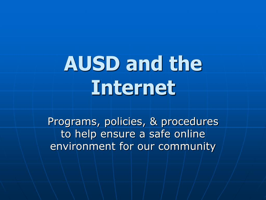 AUSD and the Internet