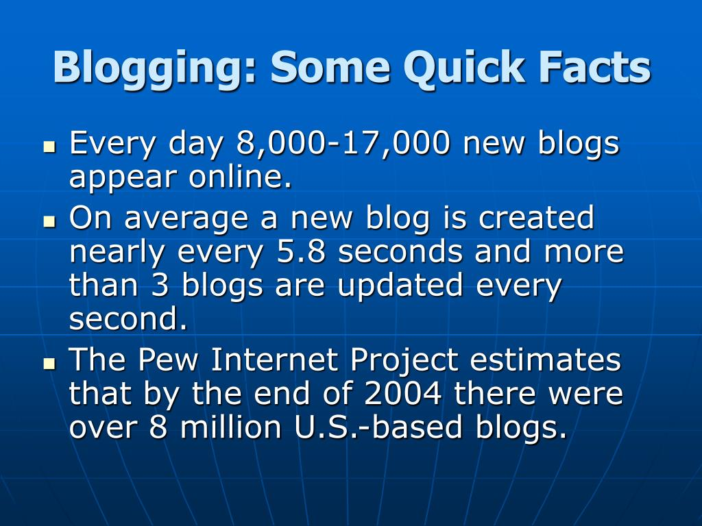 Blogging: Some Quick Facts