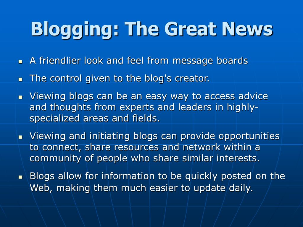 Blogging: The Great News