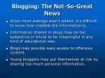 blogging the not so great news