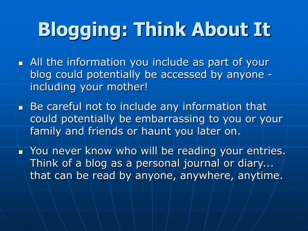 Blogging: Think About It