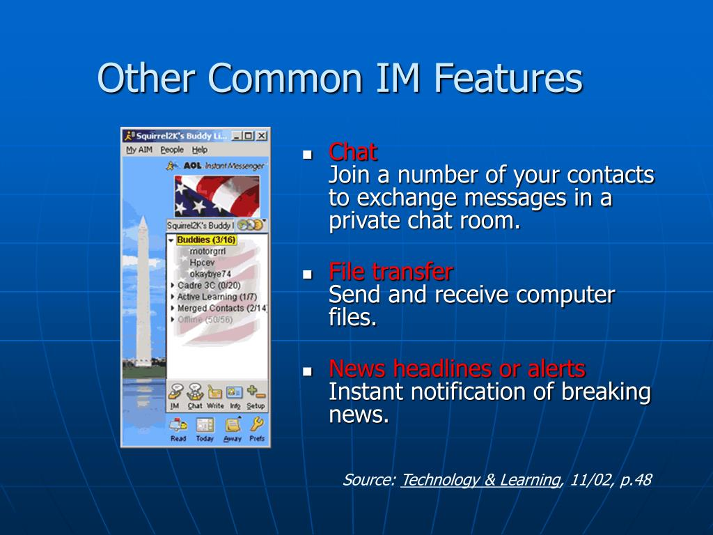 Other Common IM Features