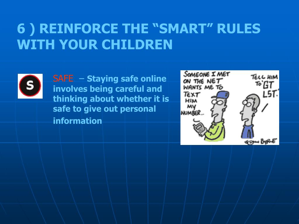 "6 ) REINFORCE THE ""SMART"" RULES WITH YOUR CHILDREN"