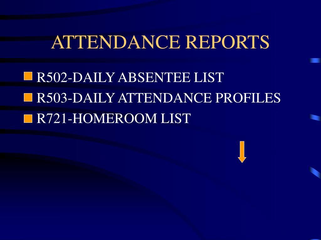 ATTENDANCE REPORTS