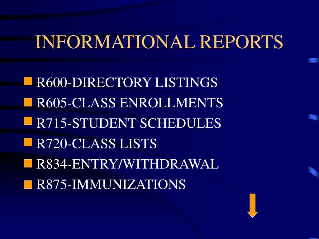 INFORMATIONAL REPORTS