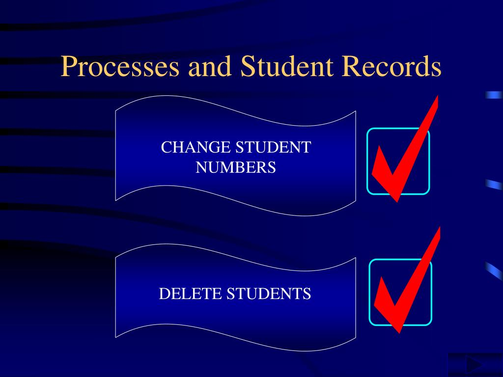 Processes and Student Records