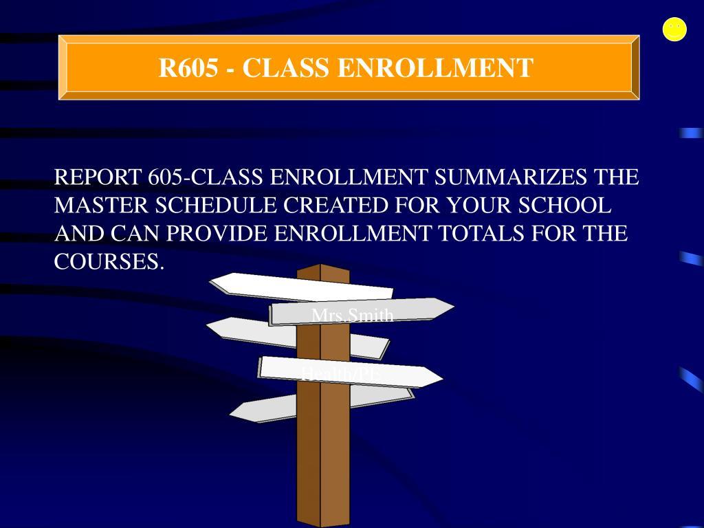R605-CLASS ENROLLMENT