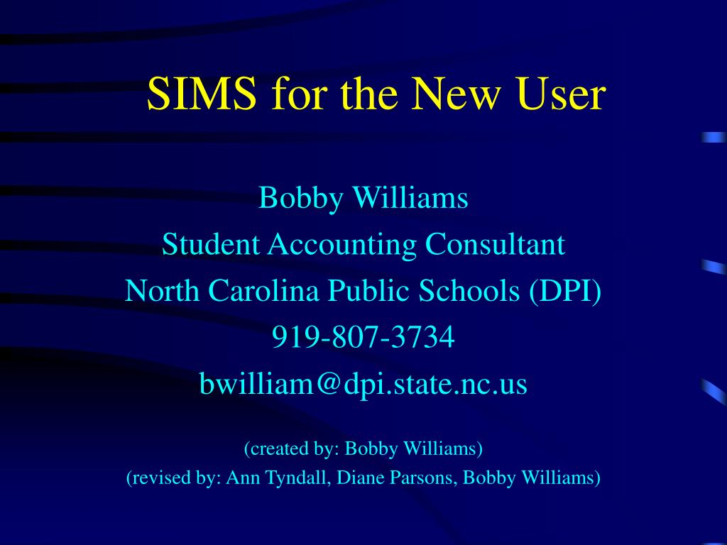 SIMS for the New User