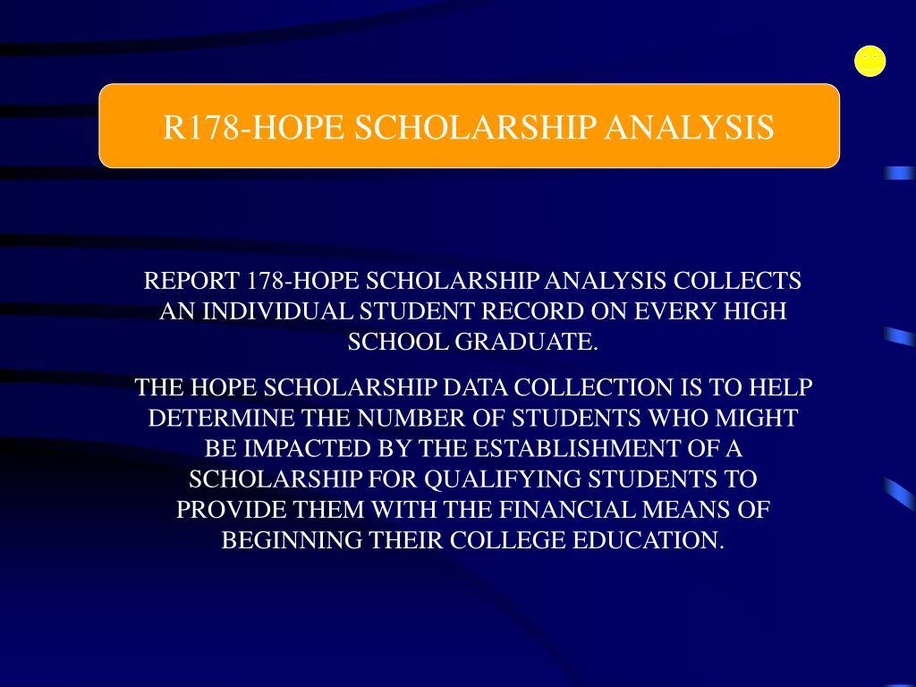 R178-HOPE SCHOLARSHIP ANALYSIS