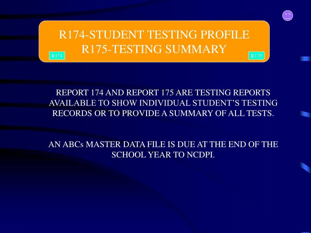R174-STUDENT TESTING PROFILE