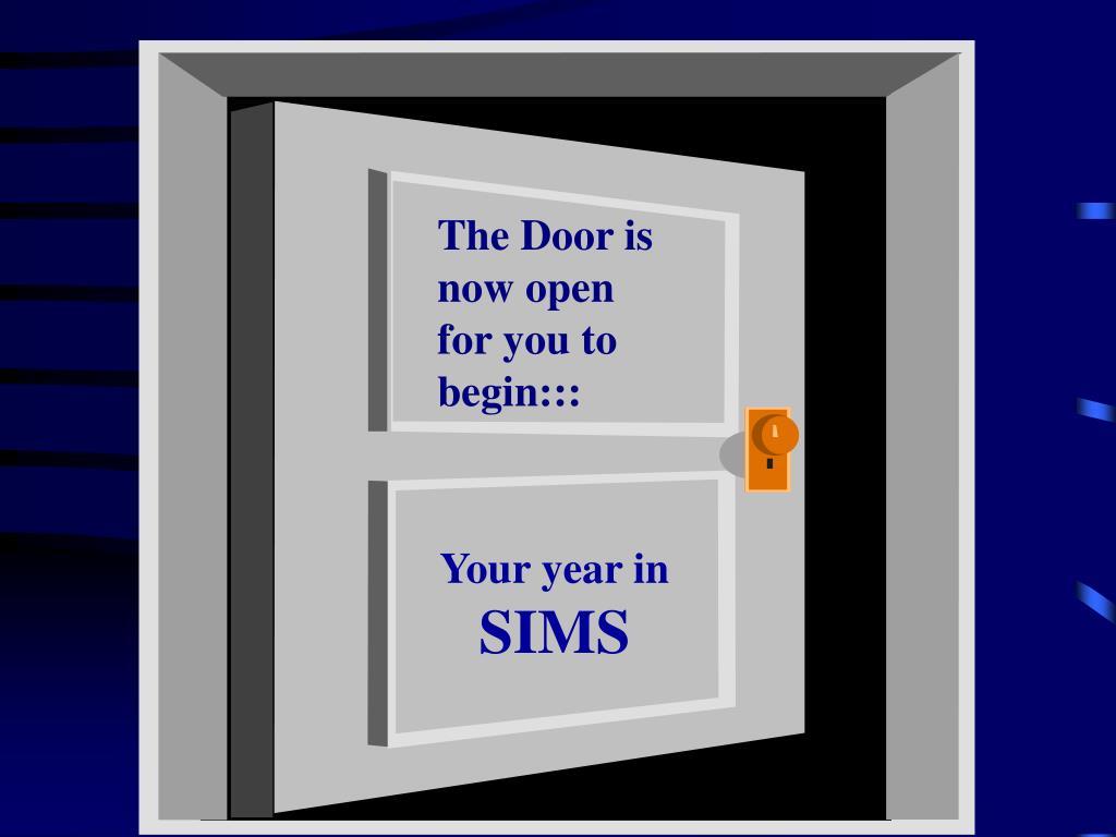 The Door is now open