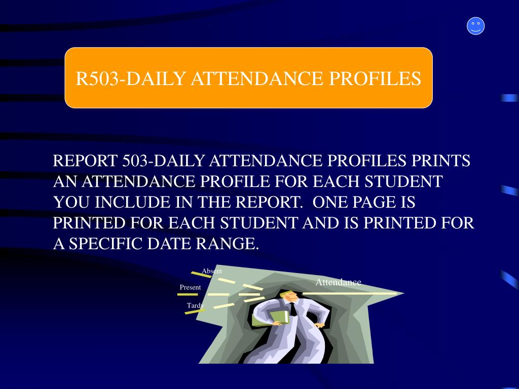 R503-DAILY ATTENDANCE PROFILES