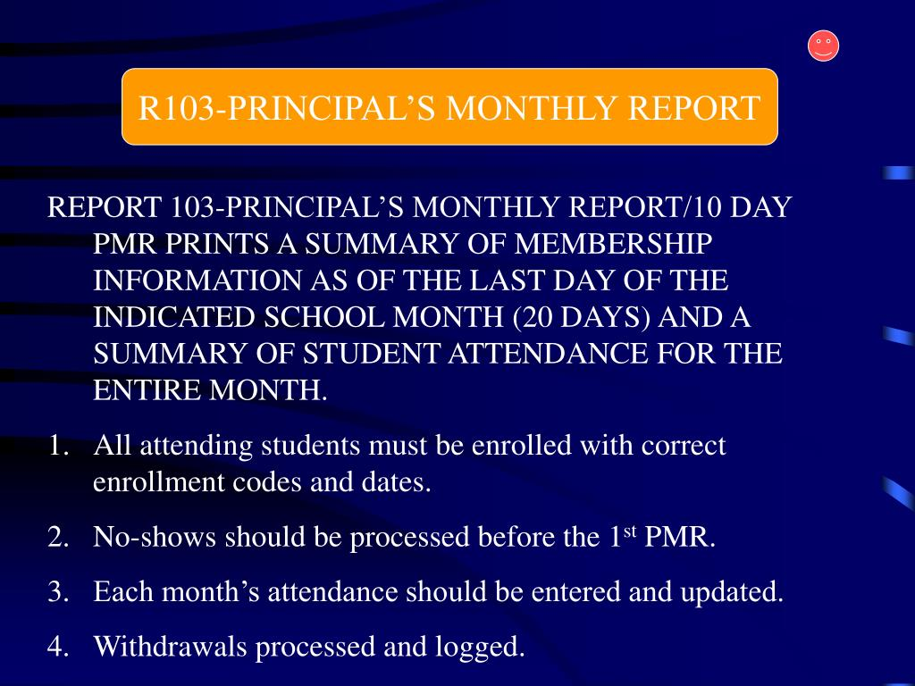 R103-PRINCIPAL'S MONTHLY REPORT