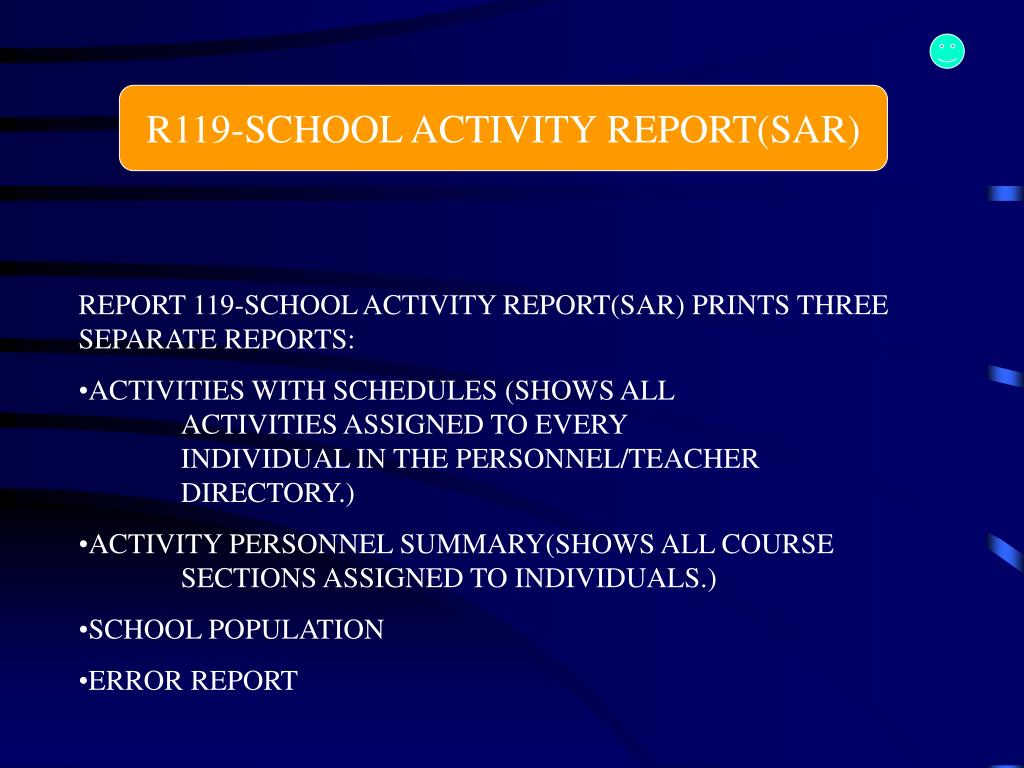 R119-SCHOOL ACTIVITY REPORT(SAR)